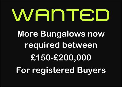 WANTED BUNGALOWS